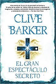 Resultado de imagen de el gran espectaculo secreto clive barker