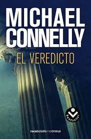 El veredicto : Michael Connelly - Roca Libros