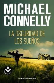 La oscuridad de los sueños : Michael Connelly - Roca Libros