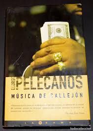 george pelecanos - musica de callejon - edicion - Comprar Libros ...