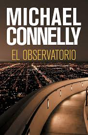 El observatorio (Harry Bosch nº 13) eBook: Connelly, Michael ...