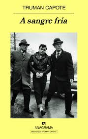 A sangre fría - Capote, Truman - 978-84-339-7123-4 - Editorial ...