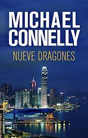 Nueve dragones (Harry Bosch nº 15) eBook: Connelly, Michael ...