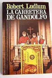 La carretera de Gandolfo: Amazon.es: Libros