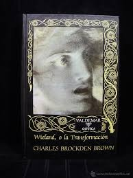Wieland o la transformación. - brockden brown,c - Vendido en Venta Directa  - 49979486