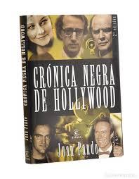 Crónica negra de hollywood - pando, juan - Vendido en Venta Directa -  193185263