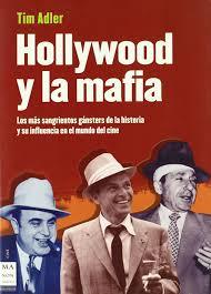 Hollywood y la mafia: Los más sangrientos gángsteres de la historia y su  influencia en el mundo del cine.: Los Mas Sangrientos Gansters de La  Historia ... En El Mundo del Cine