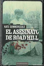 kate summerscale-el asesinato de road hill.prec - Comprar Libros de terror,  misterio y policíaco en todocoleccion - 101202763