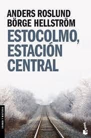 Estocolmo, Estación Central (Crimen y Misterio): Amazon.es: Roslund,  Anders, Hellström, Börge, Masso Sabolo, Gerardo di: Libros