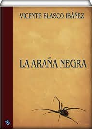 La araña negra eBook: Ibáñez, Vicente Blasco: Amazon.es: Tienda Kindle