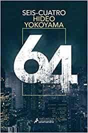 Seis Cuatro (Narrativa): Amazon.es: Yokoyama, Hideo: Libros